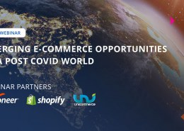 Webinar: Emerging e-commerce opportunities in a post COVID 19  world